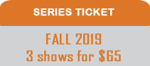 fALL2019 SERIES TICKET